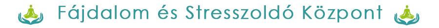 Fájdalom és Stresszoldó Központ